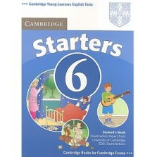 Cambridge YLE Tests Starters 6 Student Book