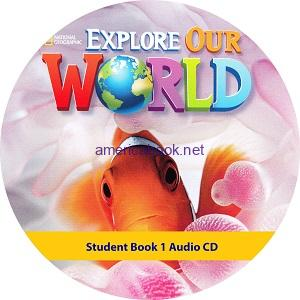 Explore Our World 1 Student Book Audio CD