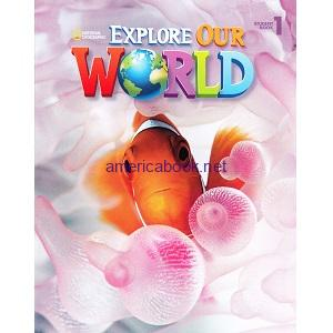 Explore Our World 1 Student Book pdf ebook