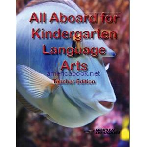 All Aboard for Kindergarten Language Arts Teacher Edition