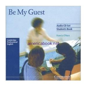 Be My Guest - English for the Hotel Industry Audio CD Set