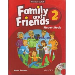 Family and Friends 2 Student Book American English