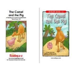 Reading A-Z Level G- The Camel and the Pig