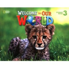 Welcome to Our World 3 Student Book