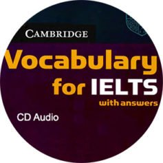 Cambridge Vocabulary for IELTS CD Audio