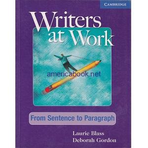 Writers at Work - From Sentence to Paragraph